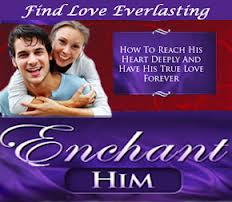 Enchant Him